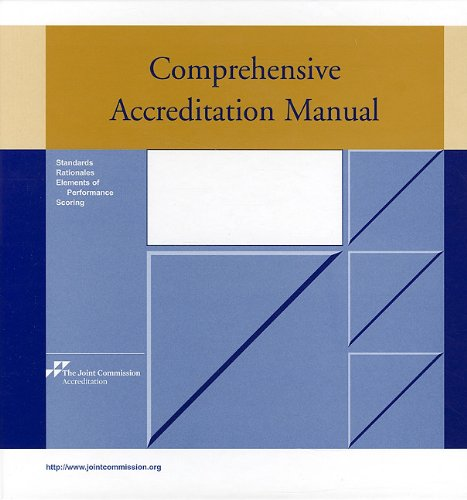 Comprehensive Accredation Manual: Camac for Ambulatory Care (Comprehensive Accreditation Manual for Ambulatory Care)