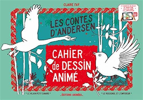 Cahier de Dessin Anim les Contes d'Andersen
