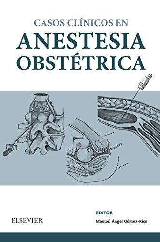 Casos Clínicos en anestesia obstétrica