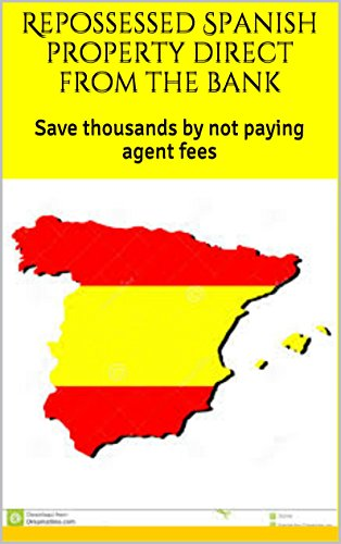 Repossessed Spanish property direct from the bank: Save thousands by not paying agent fees