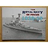 Royal Navy in Focus 1920-29