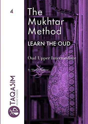 The Mukhtar Method - Oud Upper Intermediate
