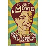[(Is Just a Movie)] [ By (author) Earl Lovelace ] [March, 2011]