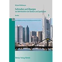 Fallstudien und Übungen zur Betriebslehre der Banken und Sparkassen, H.5, Kredite