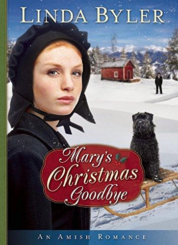 Mary S Christmas Goodbye An Amish Romance