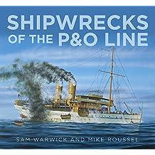 Shipwrecks of the P&O Line