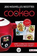 200 nouvelles recettes au Cookeo: Après la bible du cookeo, le nouveau best-seller ! Relié