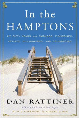 In the Hamptons: My Fifty Years with Farmers, Fishermen, Artists, Billionaires, and Celebrities (English Edition) -