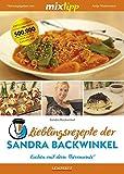 mixtipp Lieblingsrezepte der Sandra Backwinkel: Kochen mit dem Thermomix: Kochen mit dem Thermomix