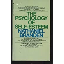 The Psychology of Self-Esteem by Nathaniel Branden (1982-12-03)