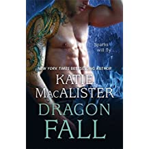 Dragon Fall (Dragon Fall Book One) by Katie MacAlister (2015-07-30)