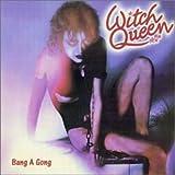 Songtexte von Witch Queen - Bang A Gong