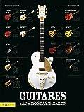Guitares, l'encyclopédie ultime...