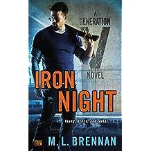 Iron Night : A Generation V Novel
