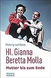 Hl. Gianna Beretta Molla: Mutter bis zum Ende