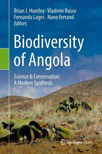 Biodiversity of Angola: Science & Conservation: A Modern Synthesis