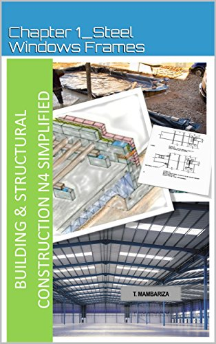 Structural Steel Frame (BSC N4 _Chapter 1_Steel Window Frames (English Edition))
