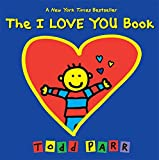 Best Book Todd Parr - The I LOVE YOU Book Review