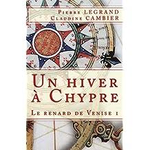 Un hiver à Chypre (Le renard de Venise t. 1)