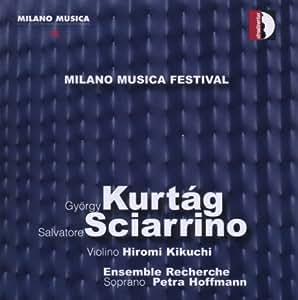 Milano Musica Festival 4: Kurtag, Sciarrino