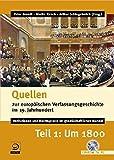 Quellen zur europ�ischen Verfassungsgeschichte im 19. Jahrhundert 1. Um 1800. CD-ROM: Institutionen und Rechtspraxis im gesellschaftlichen Wandel Bild