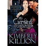 My Cursed Highlander by Kimberly Killion (2011-11-06)