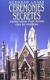 Cérémonies secrètes : Journal intime d'une femme chez les mormons
