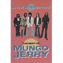 In the Summertime: The Best of Mungo Jerry [Musikkassette]