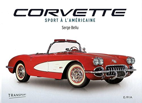 Corvette : Sport à l'américaine