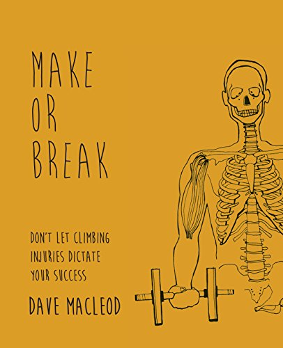 Make or Break: Don't Let Climbing Injuries Dictate Your Success por Dave MacLeod
