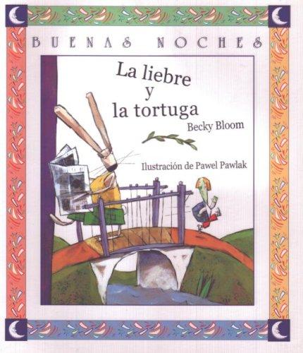 La Liebre Y La Tortuga (Buenas Noches) por Becky Bloom