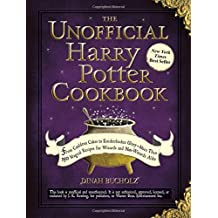 The Unofficial Harry Potter Cookbook: From Cauldron Cakes to Knickerbocker Glory--More Than 150 Magical Recipes for Wizards and Non-Wizards Alike [ THE UNOFFICIAL HARRY POTTER COOKBOOK: FROM CAULDRON CAKES TO KNICKERBOCKER GLORY--MORE THAN 150 MAGICAL RECIPES FOR WIZARDS AND NON-WIZARDS ALIKE ] by Bucholz, Dinah (Author) Sep-18-2010 [ Hardcover ]