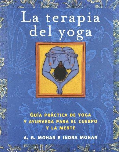 Portada del libro La terapia del yoga (Libros Ilustrados)