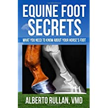 Equine Foot Secrets: What you need to know about your horse's foot