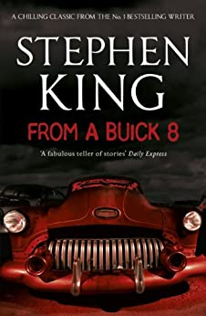 From a Buick 8 by [King, Stephen]