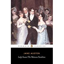 Lady Susan/The Watsons/Sanditon