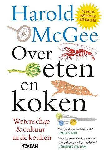 Over eten & koken: wetenschap en cultuur in de keuken