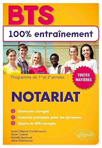 BTS 100% Entraînement Notariat Toutes Matières