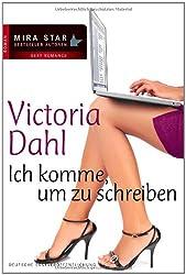 Ich komme, um zu schreiben (MIRA Star Bestseller Autoren Romance)
