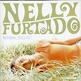 Songtexte von Nelly Furtado - Whoa, Nelly!
