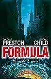 Formula: Tunnel des Grauens Thriller (Droemer HC 3)