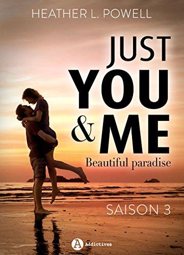 Just You and Me - Saison 3: Beautiful Paradise