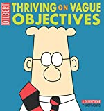 Dilbert: Thriving on Vague Objectives