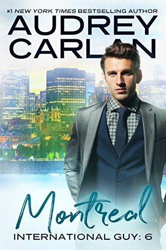 Montreal (International Guy Book 6) (English Edition) par [Carlan, Audrey]