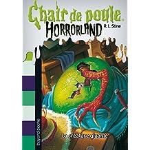 Horrorland, Tome 07: La créature gluante