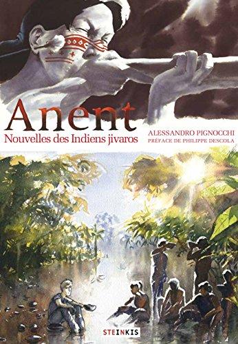 Anent - Nouvelles des Indiens jivaros