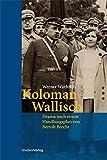 Koloman Wallisch: Drama nach einem Handlungsplan von Bertolt Brecht