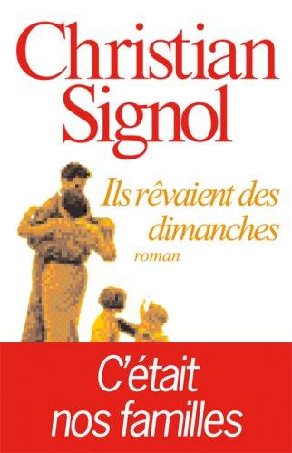 Ils Revaient Des Dimanches (Romans, Nouvelles, Recits (Domaine Francais))