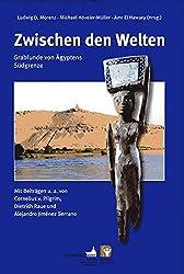 Zwischen den Welten: Grabfunde von Ägyptens Südgrenze