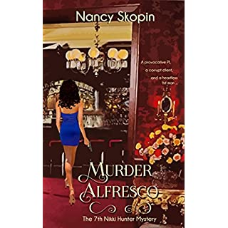 Murder Alfresco: The 7th Nikki Hunter Mystery (Nikki Hunter Mysteries) (English Edition)